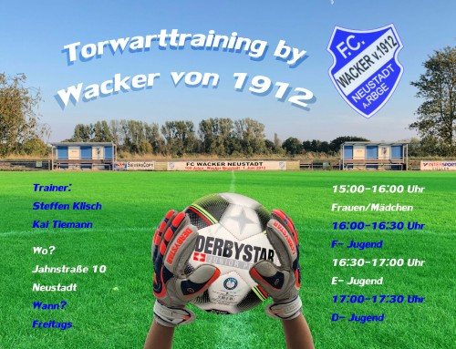 Torwart Training bei Wacker Neustadt startet.